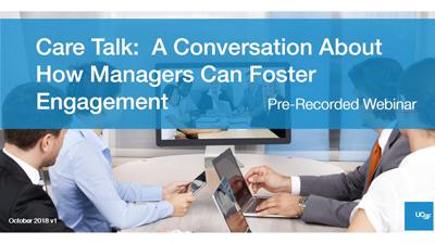 Care Talk: A Conversation About How Managers Can Foster Engagement